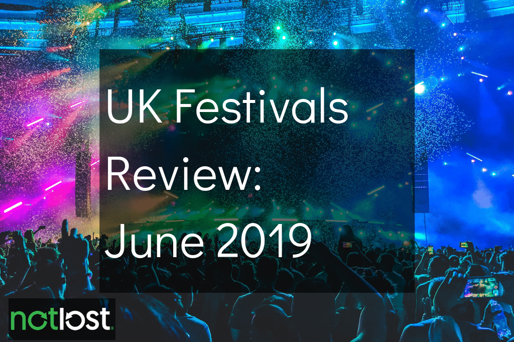 UK Festivals Review: June 2019